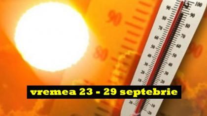 ANM: vremea 23-29 septembrie! Se întoarce vara în România! Cum va fi în octombrie