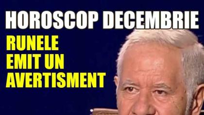 Rune Mihai Voropchievici decembrie 2019 – Avertisment clar pentru 4 zodii